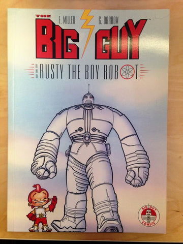 Big Guy and Rusty the Boy Robot     Frank Miller   Geof Darrow     1996