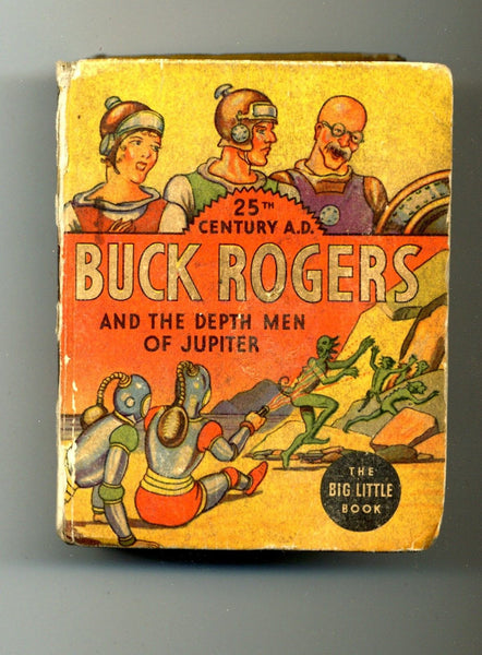 Buck Rogers and the Depth Men of Jupiter 1935 Big Little Book