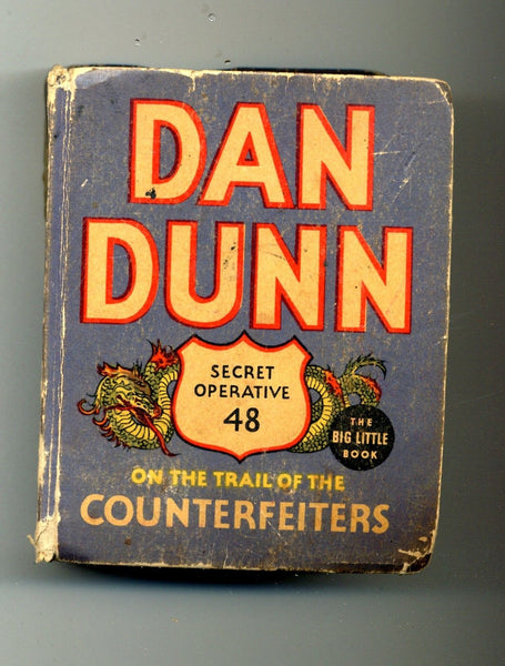 Dan Dunn on the Trail of the Counterfeiters 1936 Big Little Book