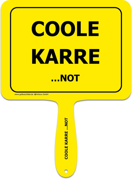 Coole Karre...NOT-Handschild @ gelbeschilder.de