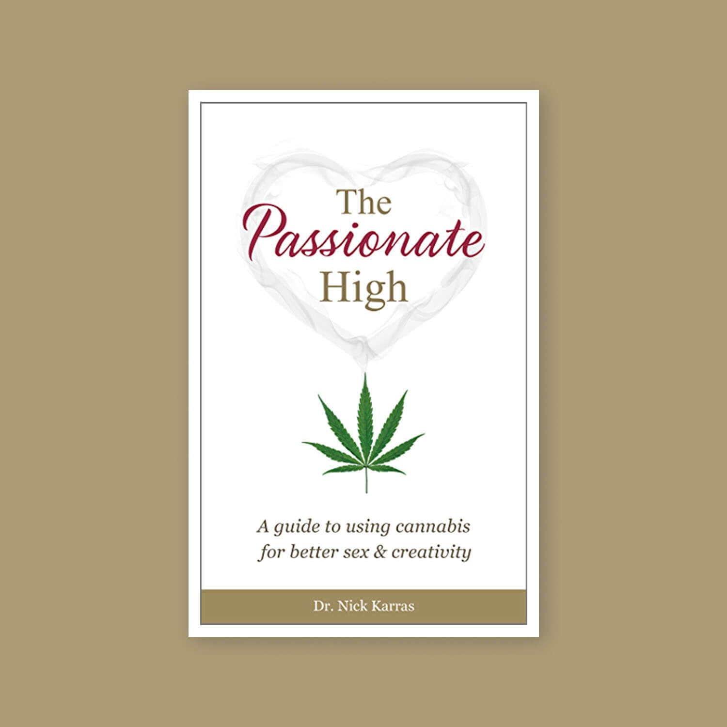 The Passionate High