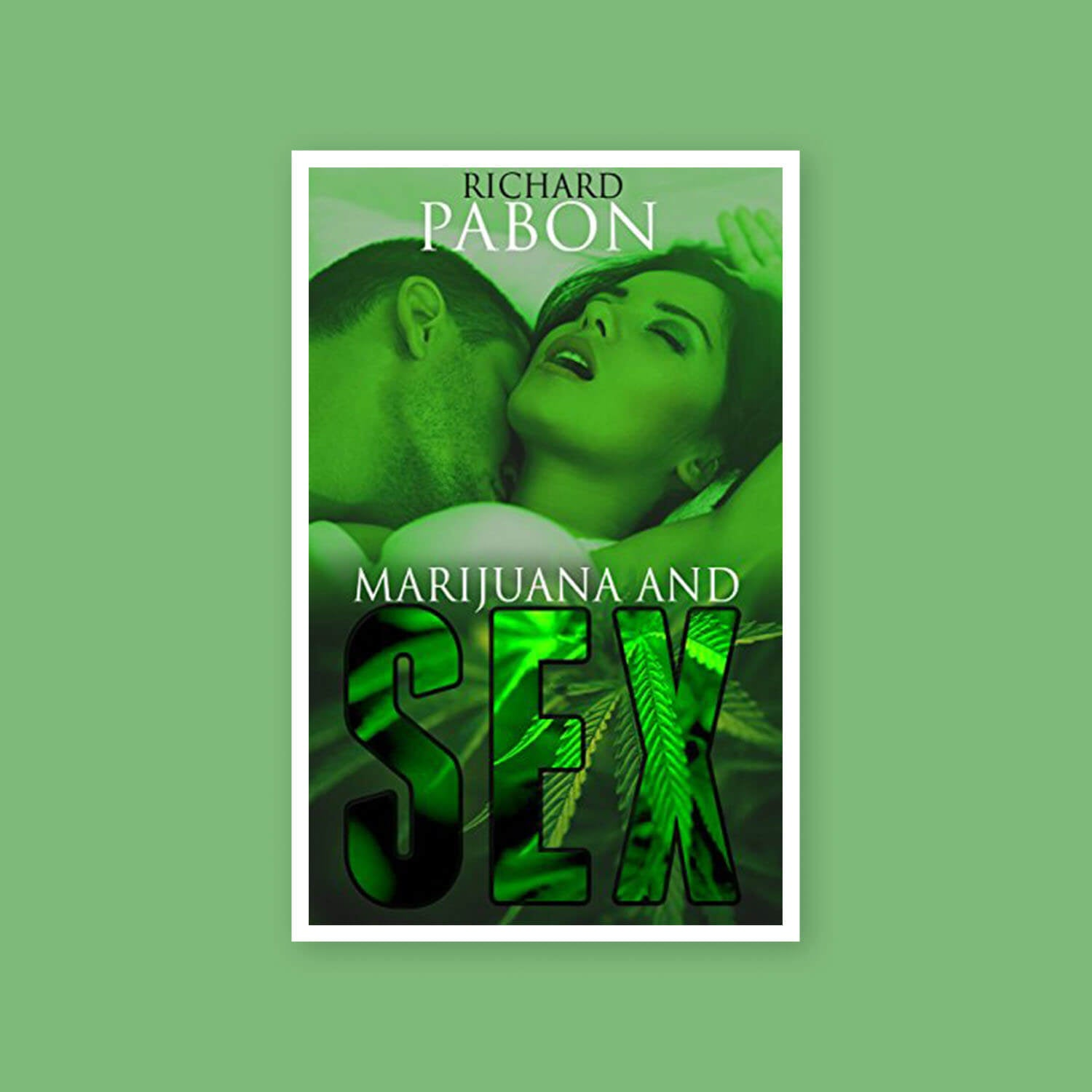 Marijuana and Sex