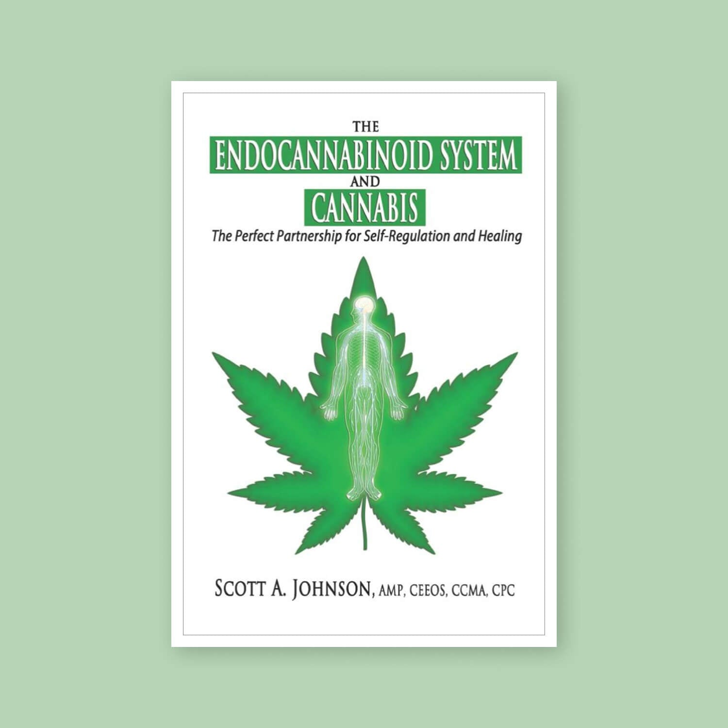 The Endocannabinoid System and Cannabis - Goldleaf Bookshelf