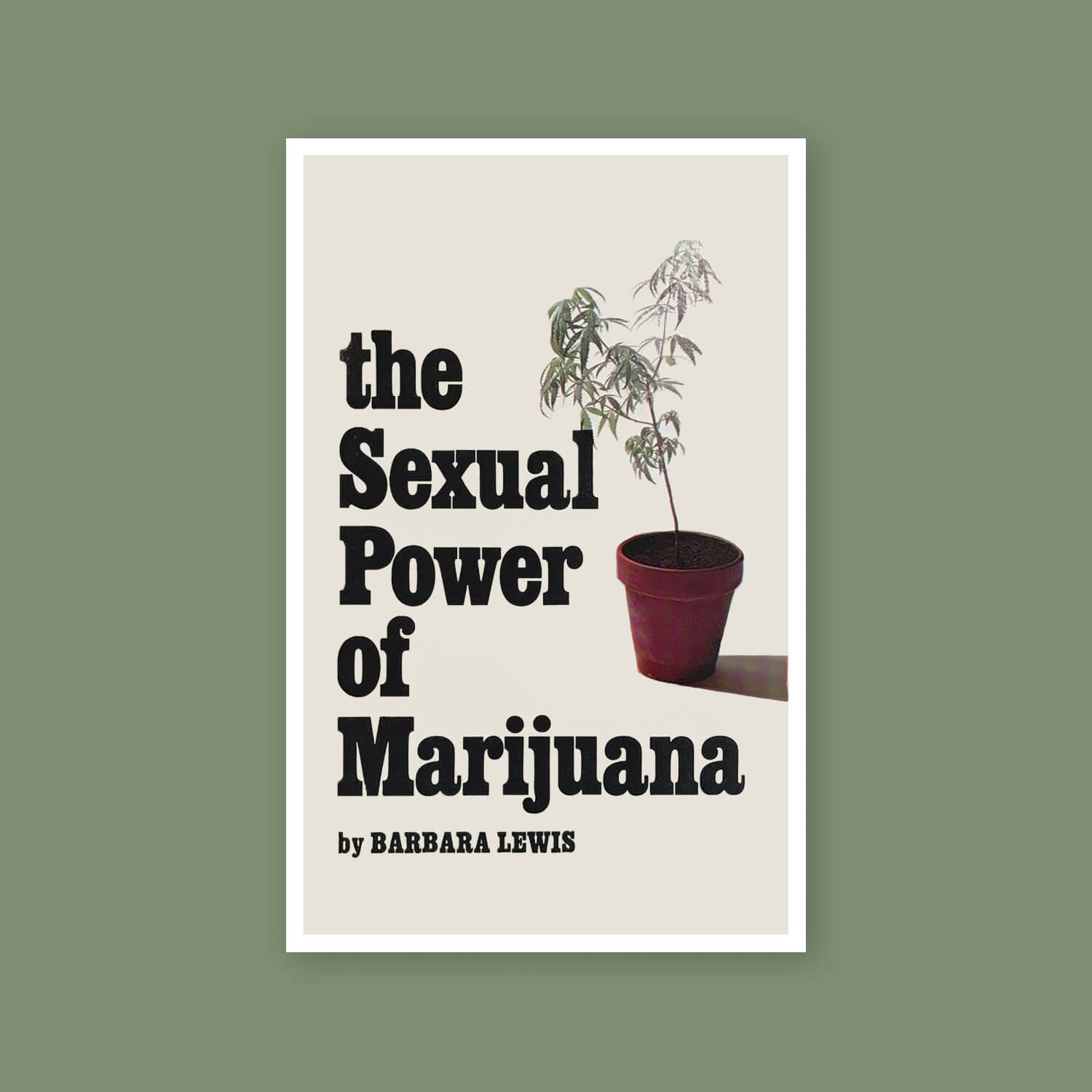 The Sexual Power of Marijuana