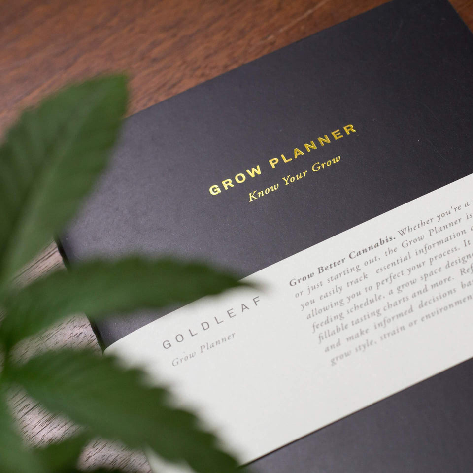The Grow Planner Journal - A Cannabis Grower's Logbook - Daily, Weekly, Monthly Cultivation Journal - Goldleaf