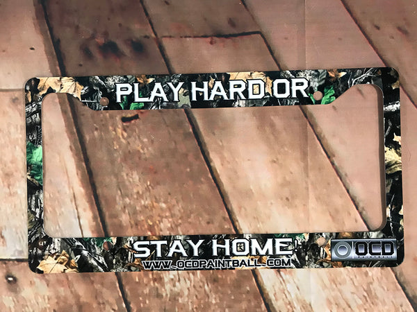 Play Hard Or Stay Home Frame