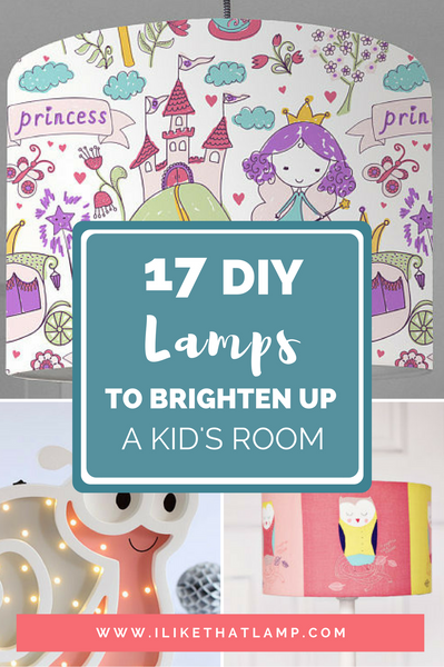 17 Fun DIY Lamps to Brighten Up a Kid's Room
