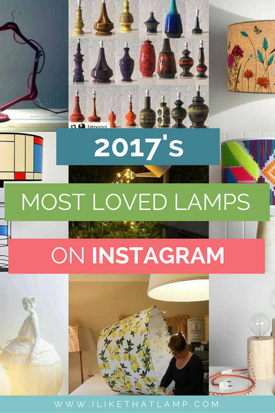 2017's Most Loved Lamps on Instagram