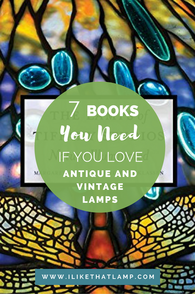 7 Books You Need to Read If You Love Antique and Vintage Lamps