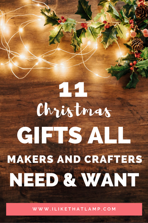 11 Christmas Gift Ideas that Make Crafters Say WOW! - Makely