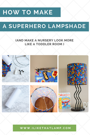 How to Make a Superhero Custom Lampshade for a Child's Room