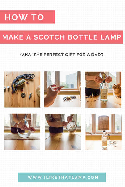 How to Make a Scotch Bottle Lamp aka 'The Perfect Gift for a Dad'