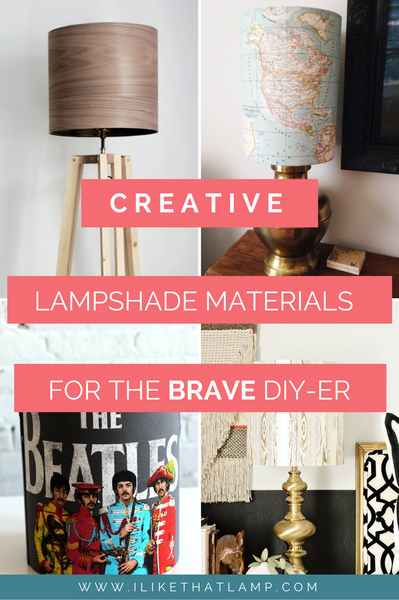 Creative Lampshade Materials for the Brave DIY-er