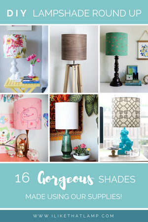 DIY Lampshade Round Up: 16 Gorgeous Shades Made with Our Supplies! - Read about DIY lampshades and projects at https://ilikethatlamp.com