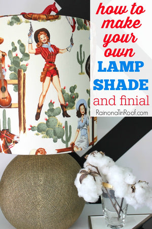 DIY PROJECT + GIVEAWAY: Jenna's DIY Cowgirl Lampshade