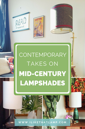 Contemporary Takes on Mid-Century Lampshades - For inspiration and tutorials on making DIY lampshades, visit www.ilikethatlamp.com