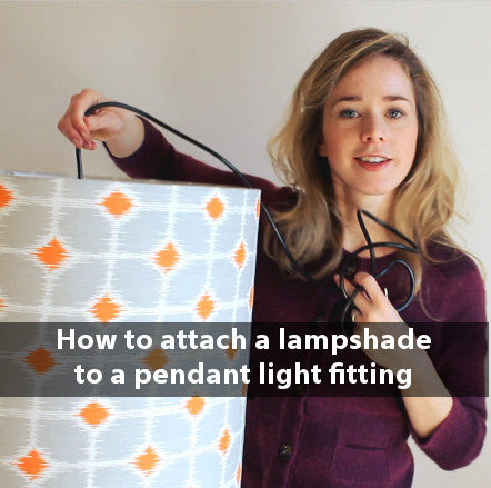 How to Attach a Lampshade to a Pendant Light Fitting