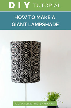 DIY Lampshade Idea: Use a Tribal Fabric + Make it Extra Large!