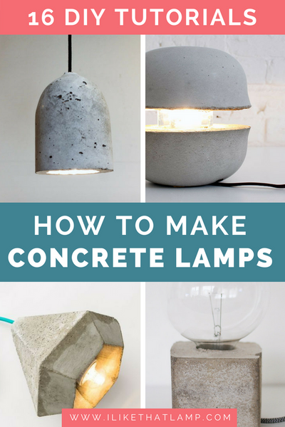 16 DIY Concrete Lamp Tutorials