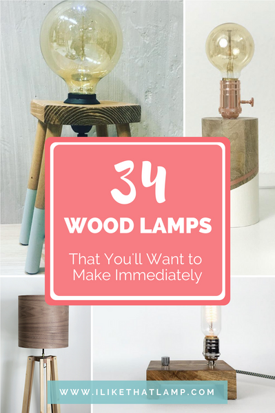 34 Wood Lamps You'll Want to DIY Immediately