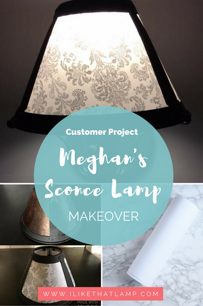 Customer Project: Meghan's DIY Sconce Lamp Makeover for Under $20