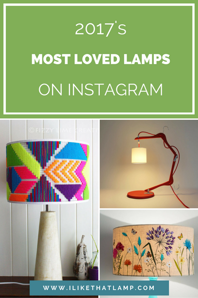 2017's Most Loved Lamps on Instagram - Read more at www.ilikethatlamp.com