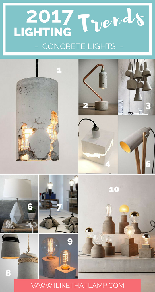 Lighting Trends for DIY Crafters in 2017 - Concrete Lamps - www.ilikethatlamp.com