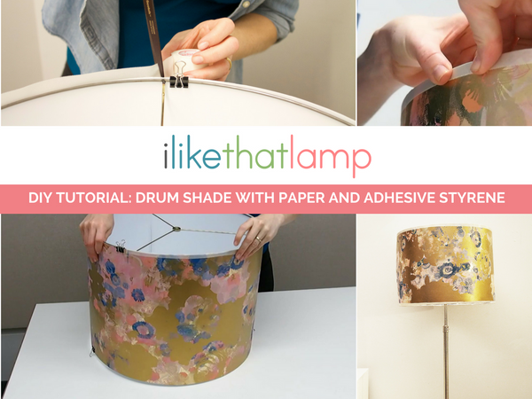 How to Make a Durable DIY Drum Shade with Paper and Adhesive Styrene - See the full tutorial at www.ilikethatlamp.com