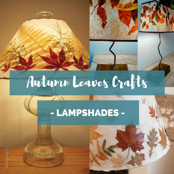 These DIY Projects with Autumn Leaves Will Make You Love this Season - Read more at www.ilikethatlamp.com