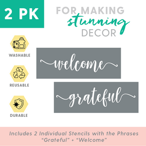 """Welcome"" + ""Grateful"" Stencils"