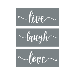 """Live"" + ""Love"" + ""Laugh""  Stencils"