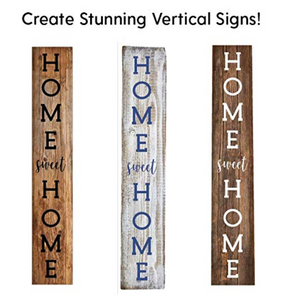 "Vertical ""Home Sweet Home"" Stencils"