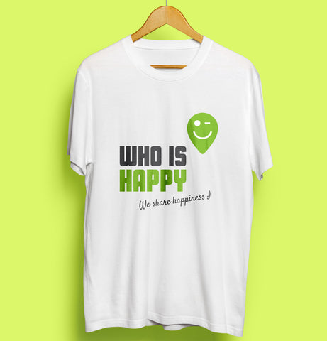 Who is Happy - camiseta