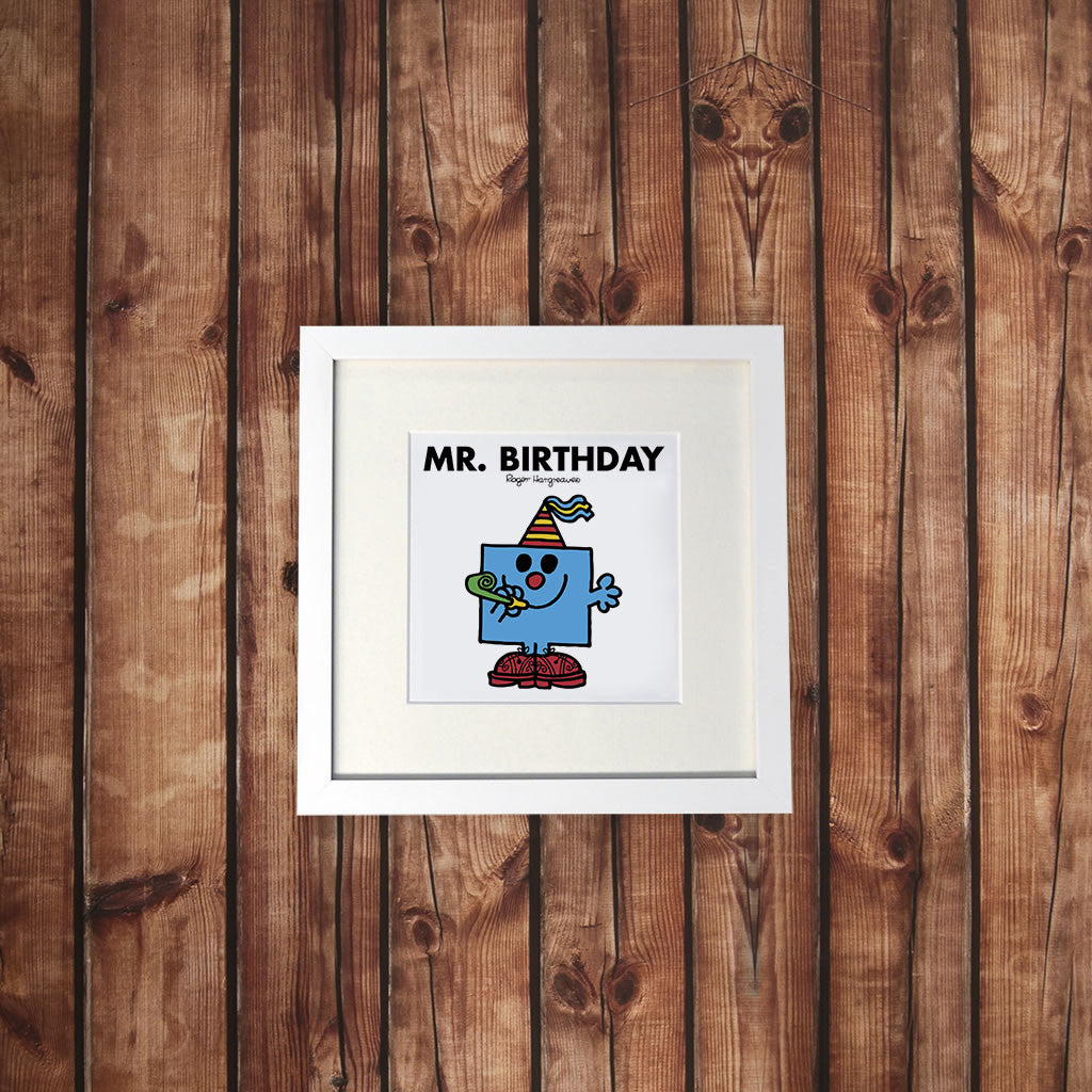 Mr. Birthday White Framed Print (Lifestyle)