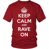 Keep Calm & Rave On Tee - NuLights
