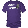 Oh Yes, Oh Yes Tee - Dark Colors