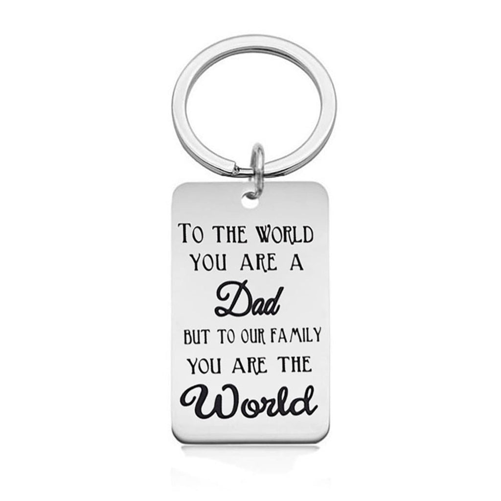 Keychains for Men Stainless Steel Keychain Dog Tag To The World You Are A Dad But To Our