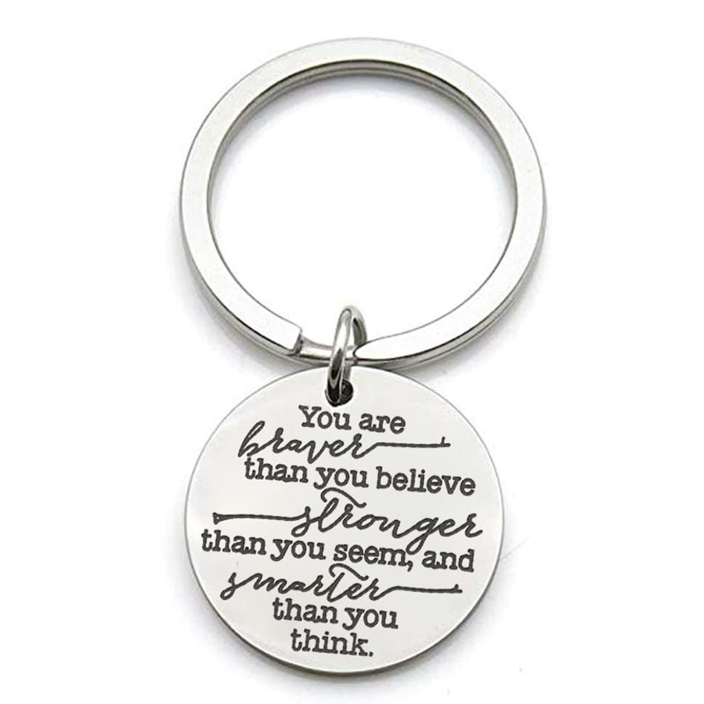 Keychain for Men Stainless Steel Jewelry You Are Braver Than You Believe Silver