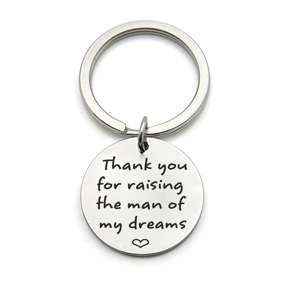 Key Rings Nickle Stainless Steel Jewelry Thank You for Raising The Man Of My Dreams Silver