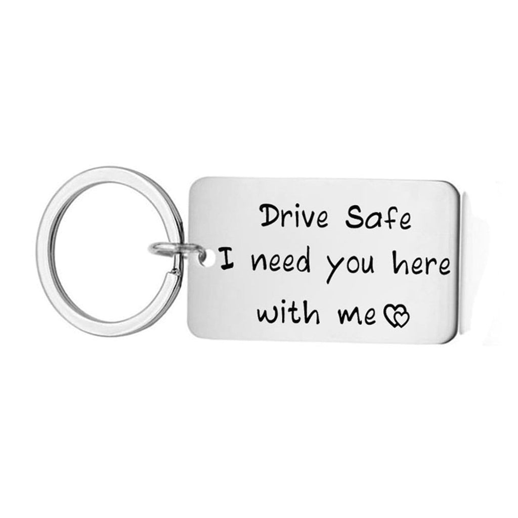 Key Rings Oval Stainless Steel Keychain for Unisex Tag Drive Safe I Need You Here With Me Silver