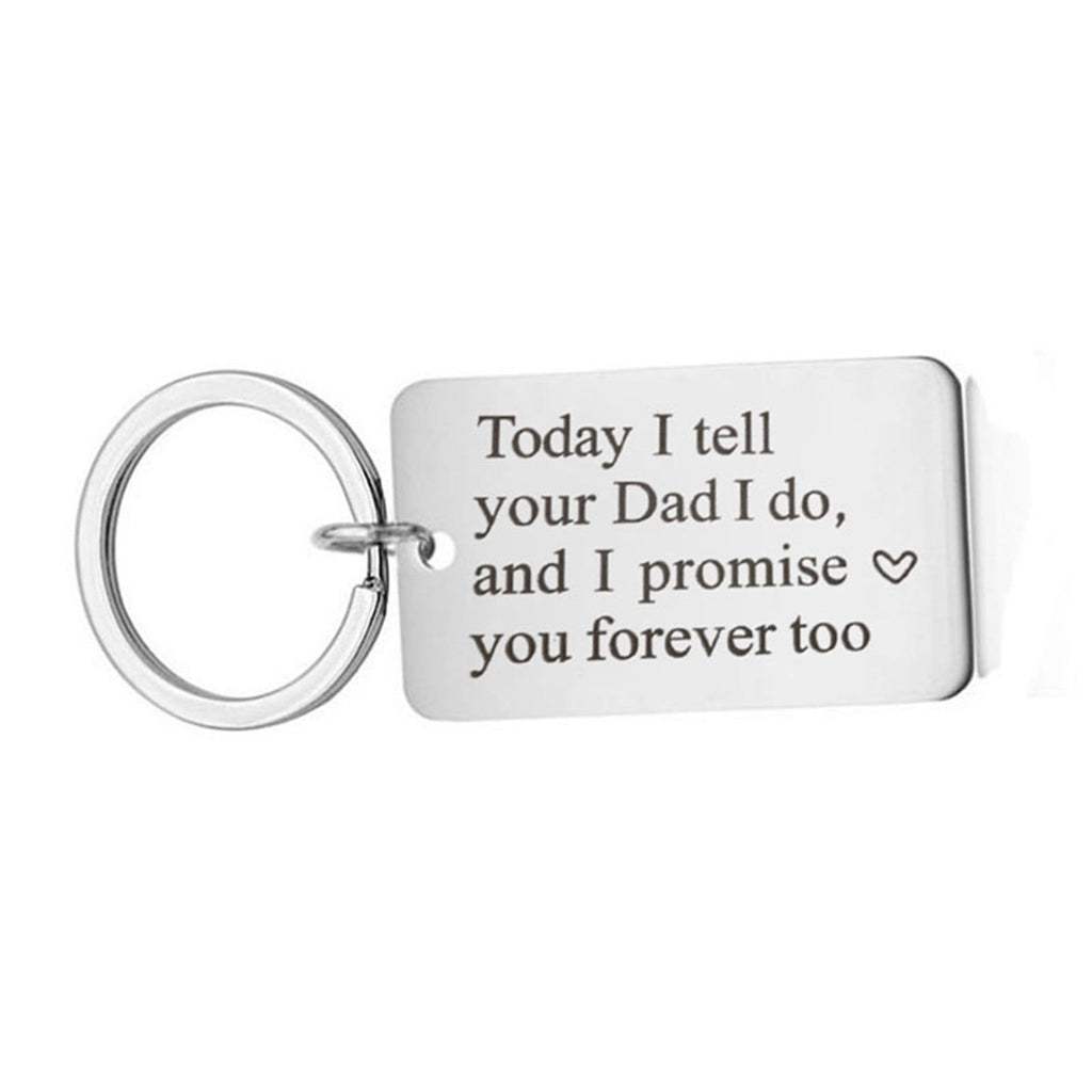 Key Rings With Chain Stainless Steel Keychain Dog Tag Today I Tell Your Dad I Do, And I Promise Love You..