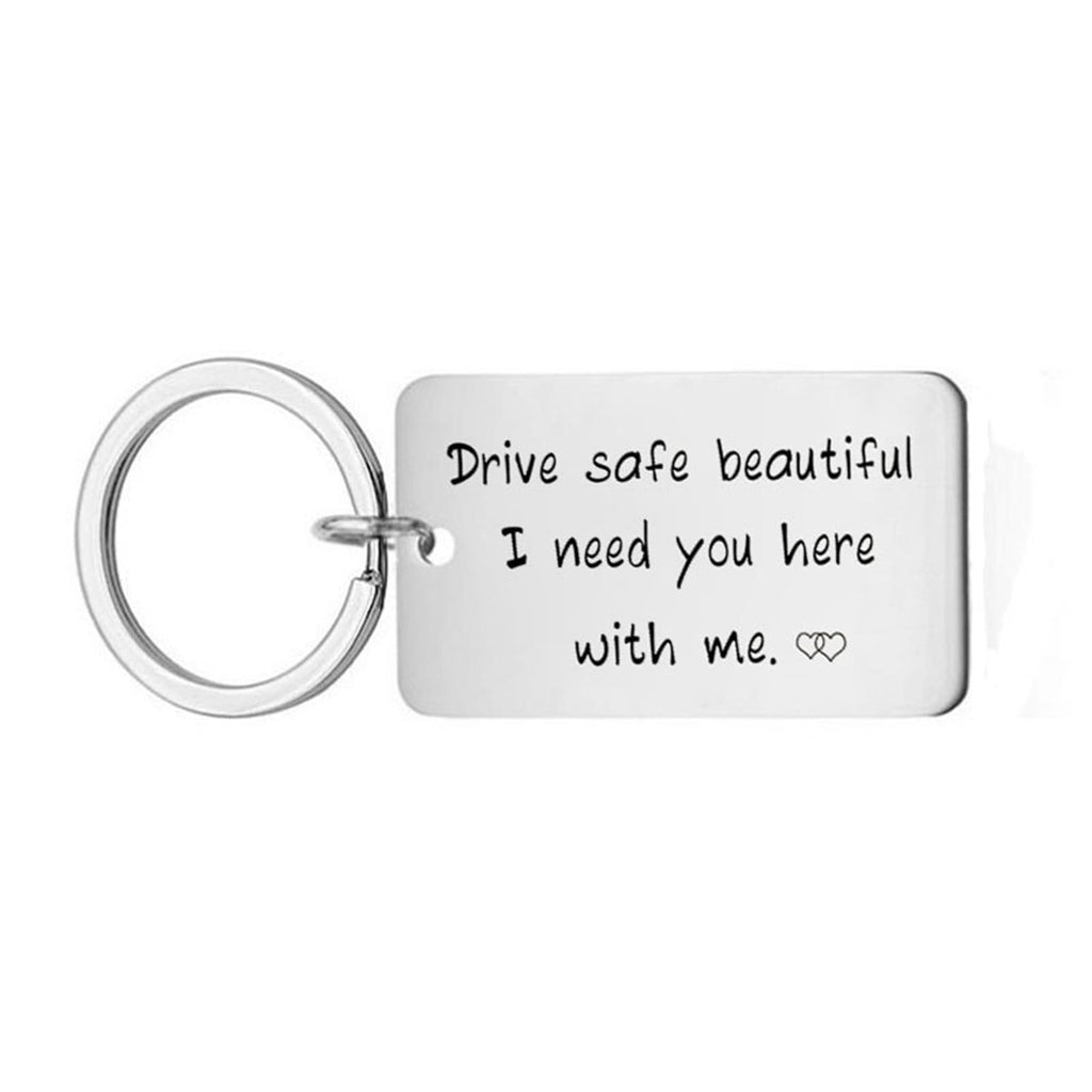 Keychains Boys Stainless Steel Keychain Dog Tag Drive Safe Handsome. I Need You Here With Me.