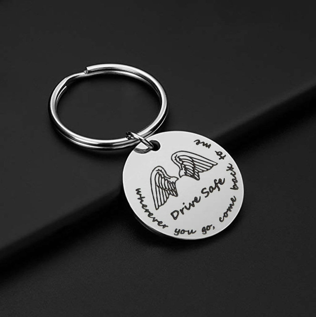 Keychains for Girls Stainless Steel Jewelry Drive Safe Wherever You Go Come Back To Me Silver