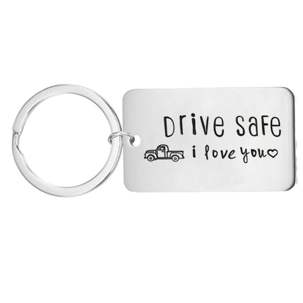 Keychains for Men Stainless Steel Jewelry Drive Safe I Love You Silver