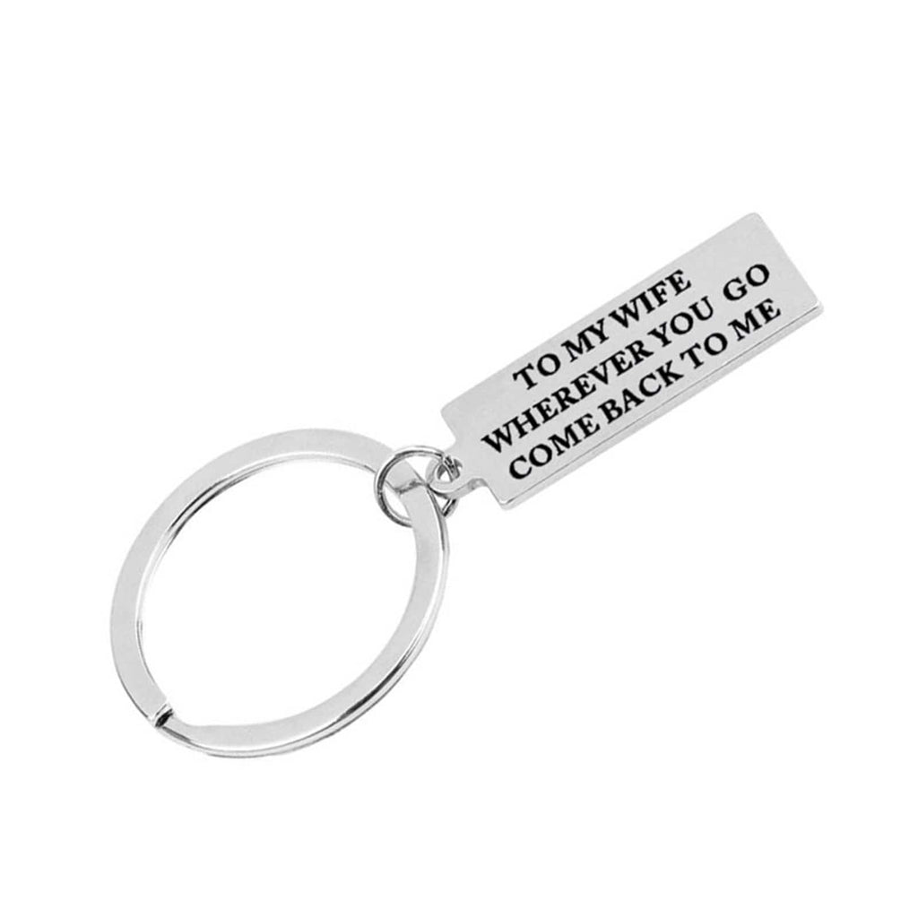 Keyrings Personalised Stainless Steel Keychain To My Husband Wherever You Go Come Back To Me