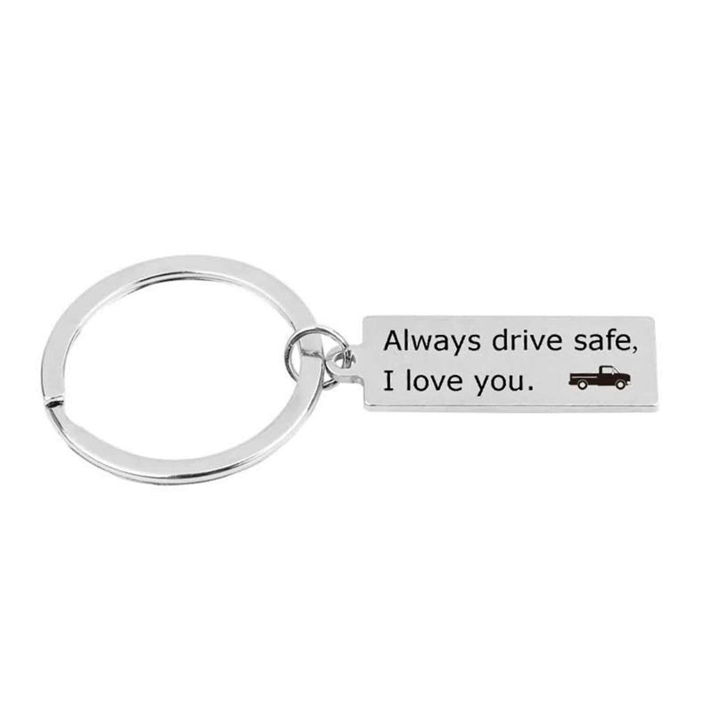 Keychains for Boys Stainless Steel Keychain for Unisex Always Drive Safe,I Love You Silver