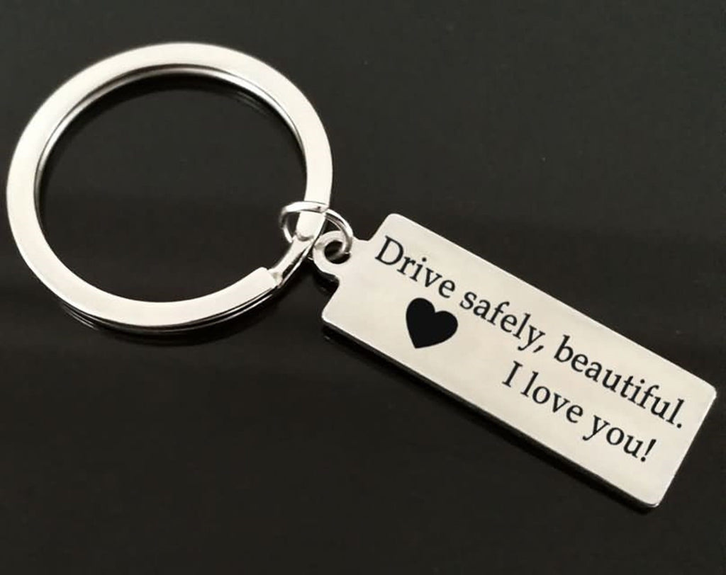 Keyring Engraving Stainless Steel Accessory for Men Drive Safely,Beautiful.I Love You Silver