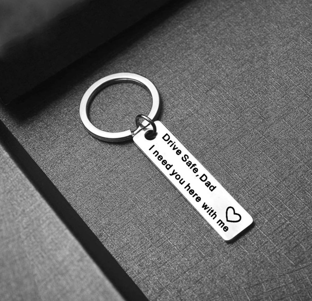 Key Rings Small Stainless Steel Keychain Long Plate Engraved 'Drive Safe,Dad Mom I Need You Here With Me