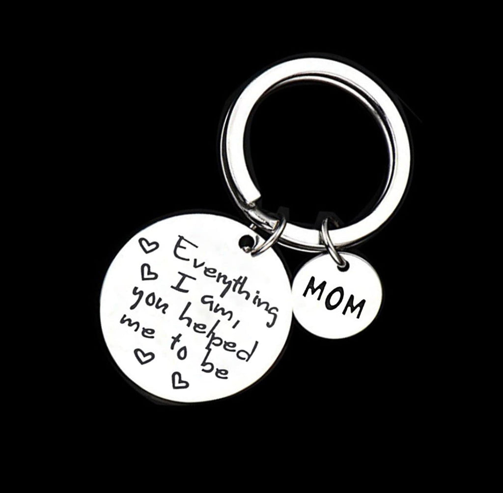 Keychains for Boyfriend Stainless Steel Keychain Round Tag Dad Everything I Am, You Helped Me To Be