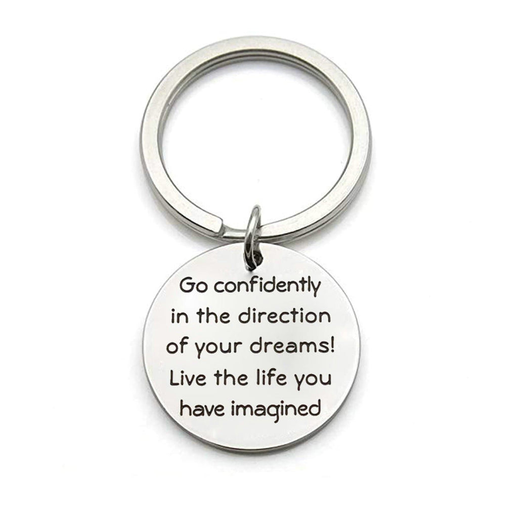 Keychain for Women Stainless Steel Jewelry Go Confidently In The Direction Of Your Dreams Silver